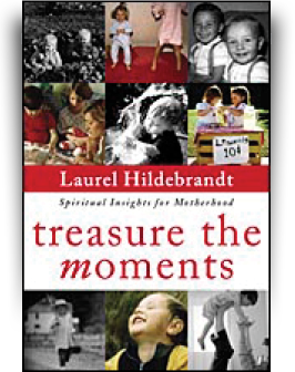 Treasure the Moments by Laurel Hildebrandt
